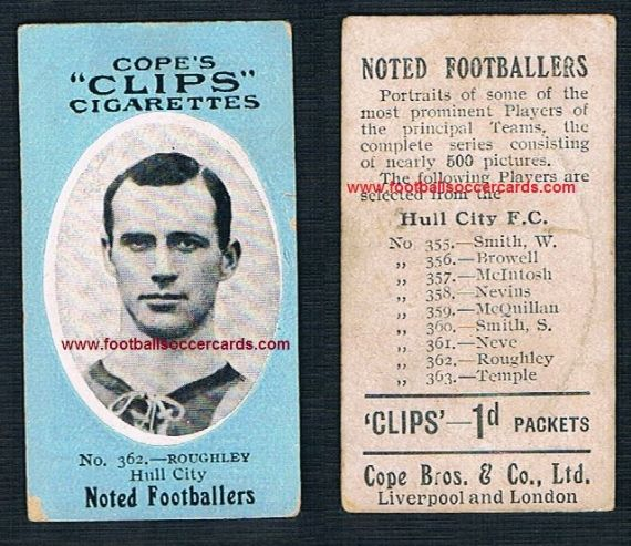 1909 Cope Brothers Noted Footballers 500 series Roughley Hull City 362